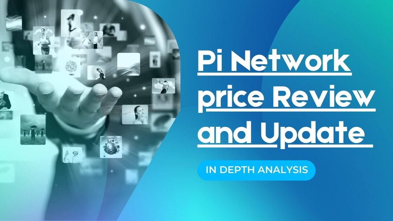 Pi Network price Review and Update